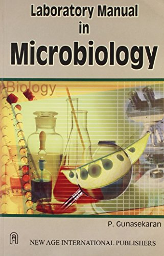 Laboratory Manual in Microbiology: Gunasekaran, P.