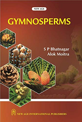Gymnosperms: Alok Moitra,S.P. Bhatnagar