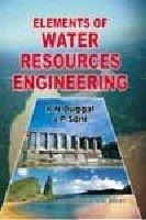 Elements of Water Resources Engineering: K.N. Duggal; J.P.