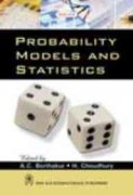 Probability Models and Statistics: A.C. Borthakur,H. Choudhary