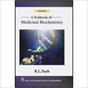 A Textbook of Medicinal Biochemistry: R.L. Nath