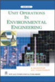 Unit Operations in Environmental Engineering: M.K. Saseetharan,R. Elangovan