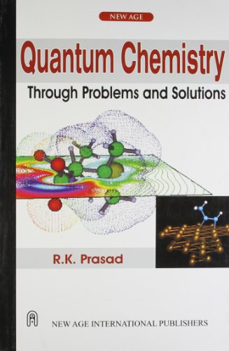 9788122411140: Quantum Chemistry Through Problems and Solutions