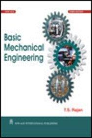 Basic Mechanical Engineering: T.S. Rajan