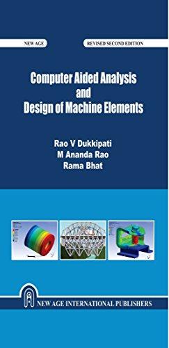 Computer Aided Analysis And Design Of Machine: Dukkipati, Rao V.