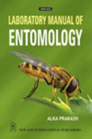 Laboratory Manual Of Entomology, First Edition: Prakash, Alka