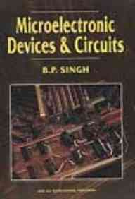 MICROELECTRONIC DEVICES AND CIRCUITS: SINGH