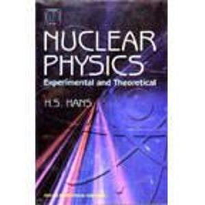 9788122413205: Nuclear Physics: Experimental and Theoretical