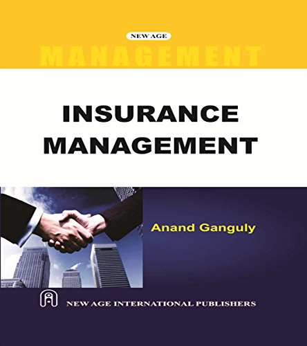 Insurance Management, First Edition: Ganguly, Anand