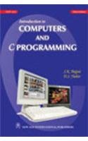 Introduction to Computers and C Programming: S.K. Bajpai