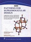 Patterns for Supramolecular Design: D. Ranganathan,I. Karle
