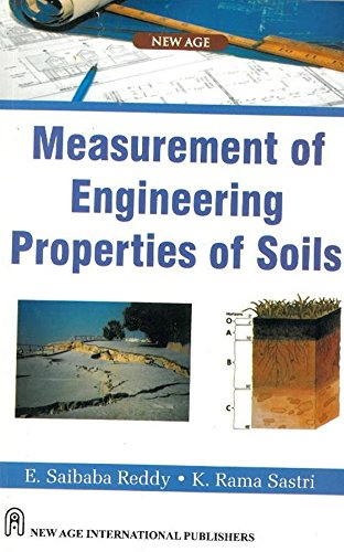Measurement of Engineering Properties of Soils: E.S. Reddy,K. Rama Sastri