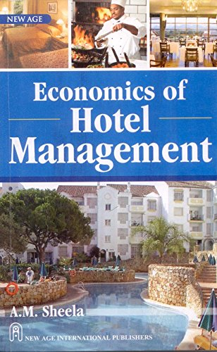Economics Of Hotel Management, First Edition: Sheela, A.M.