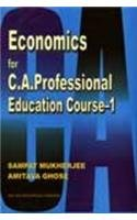 Economics for C A Professional Education Course 1: A. Ghosh,S. Mukherjee
