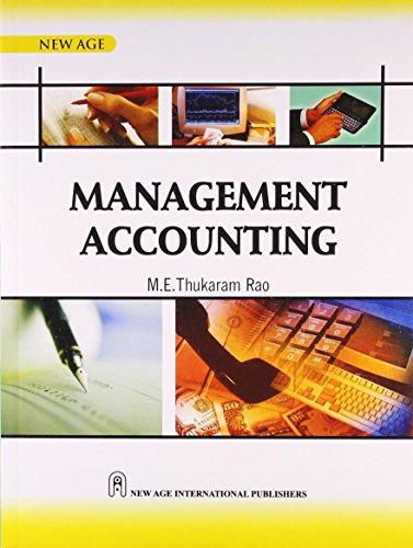 Management Accounting: Thukaram Rao, M.E.