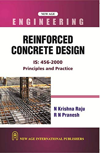 Reinforced Concrete Design: Principles and Practice: Krishna, Raju N.,