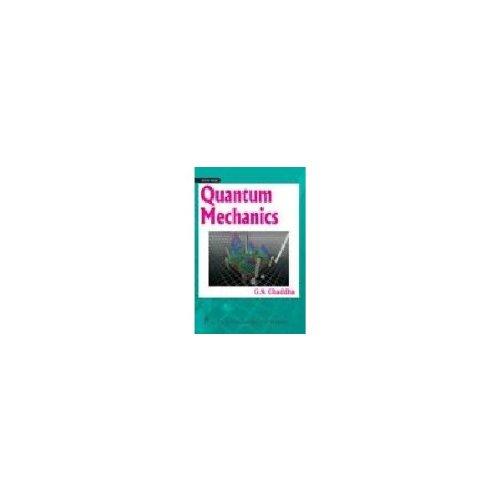 Quantum Mechanics: G.S. Chaddha