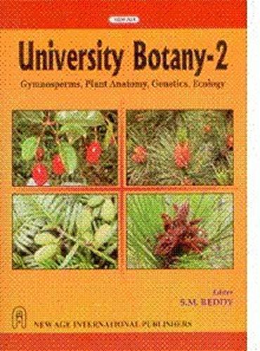 9788122414776: University Botany: Gymnosperms, Plant Anatomy, Genetics, Ecology v. II