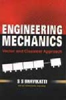 Engineering Mechanics: Vector and Classical Approach (As Per Anna University Syllabus): S.S. ...