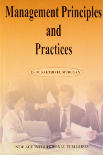 Management Principles and Practices: Murugan, M. Sakthivel