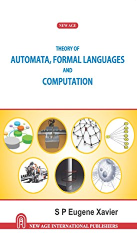 Theory of Automata Formal Languages and Computation: S.P. Eugene Xavier