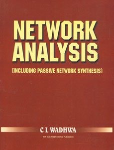 Network Analysis And Synthesis (Including Passive Network: Wadhwa, C.L.