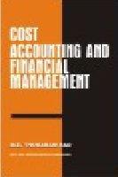 Cost Accounting and Financial Management: Thukaram Rao, M.E.