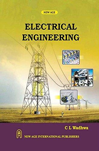 Electrical Engineering: C.L. Wadhwa