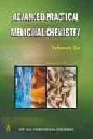 9788122415391: Advanced Practical Medicinal Chemistry