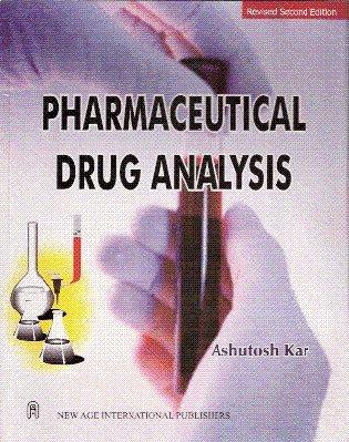 Pharmaceutical Drug Analysis: Kar, Ashutosh