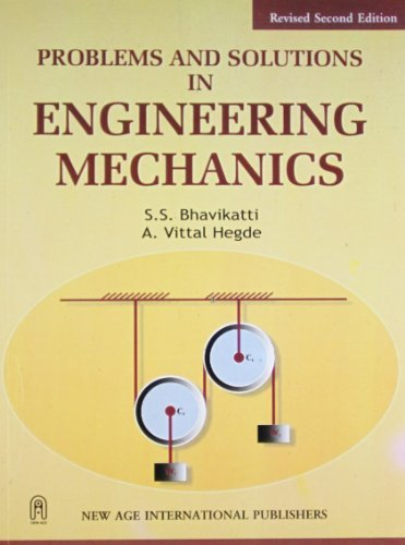 Problems and Solutions in Engineering Mechanics: Bhavikatti, S. S.,