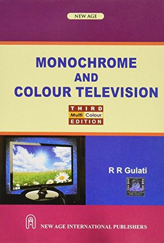 Monochrome and Colour Television: R.R. Gulati