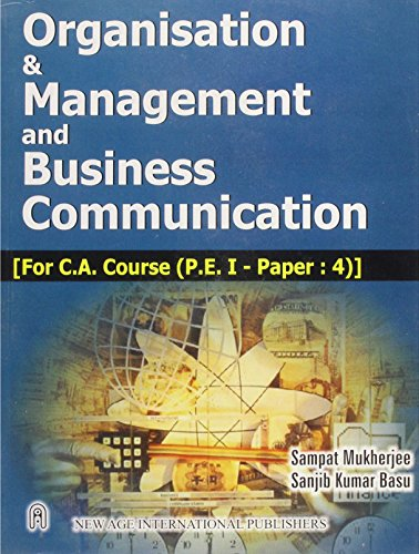 Organisation and Management and Business Communication (For: S. Mukherjee,S.K. Basu