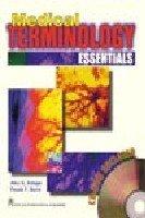 Medical Terminology Essentials: Alice G. Ettinger,Pamala