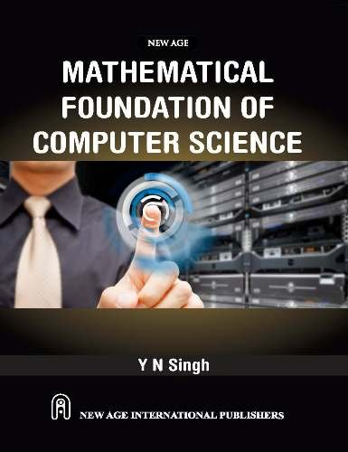 9788122416671: Mathematical Foundation of Computer Science