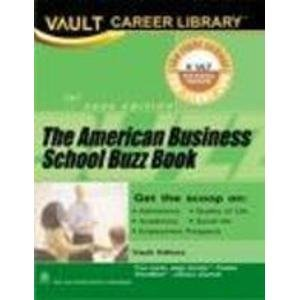 The American Business School Buzz Book: Vault