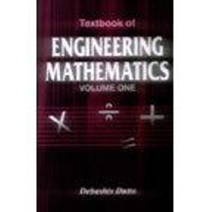 Textbook of Engineering Mathematics (Revised Second Edition): D. Dutta