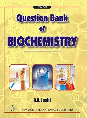 Question Bank of Biochemistry: R.A. Joshi
