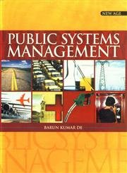 Public Systems Management: Barun Kumar De
