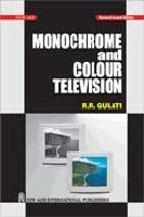 9788122417760: Monochrome and Colour Television