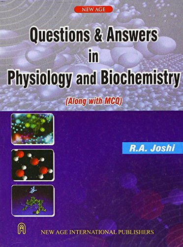 Questions and Answers in Physiology and Biochemistry: Joshi, R.A.