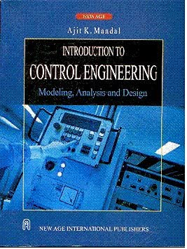 9788122418217: Introduction to Control Engineering: Modeling, Analysis and Design