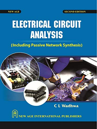 Electrical Circuit Analysis Including Passive Network Synthesis,: Wadhwa, C.L.