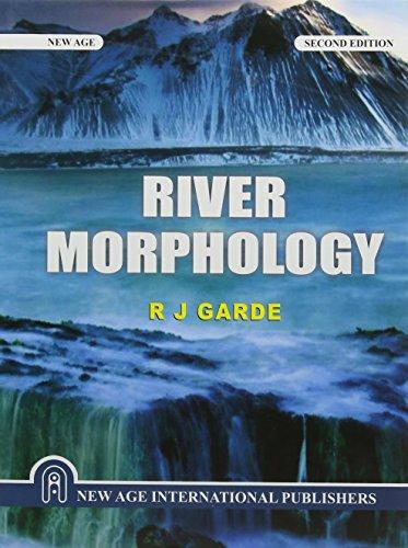 River Morphology: Garde, R. J.