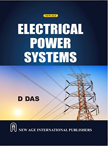 Electrical Power Systems, First Edition: Das, D
