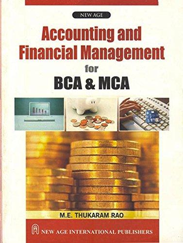 Accounting and Financial Management for BCA &: Thukaram Rao, M.E.
