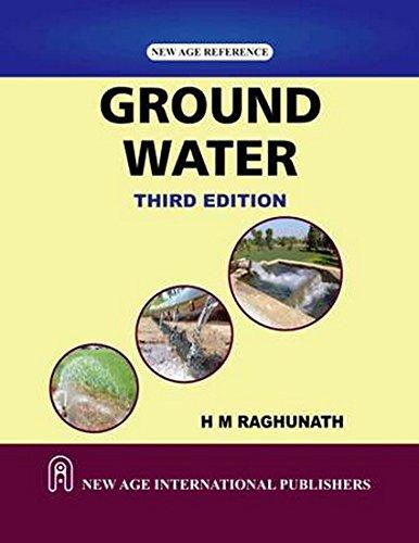 Ground Water (Third Edition): H.M. Raghunath