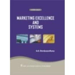 Marketing Excellence and Systems: A.K. Bandyopadhyay
