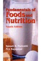 Fundamentals of Foods, Nutrition and Diet Therapy: M.V. Rajagopal,Sumati R.