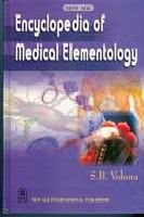 Encyclopaedia Of Medical Elementology, First Edition: Vohora, S.B.